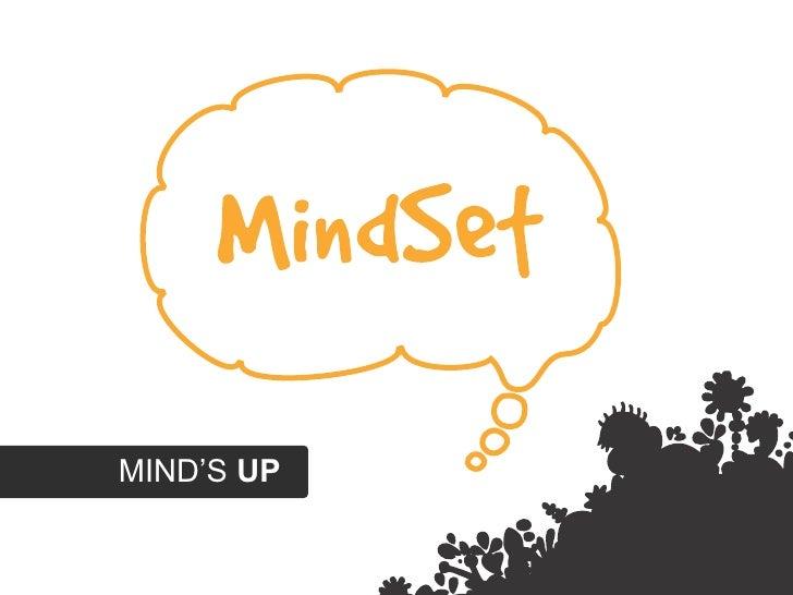Mind's up