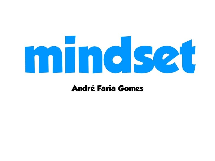 mindset André Faria Gomes