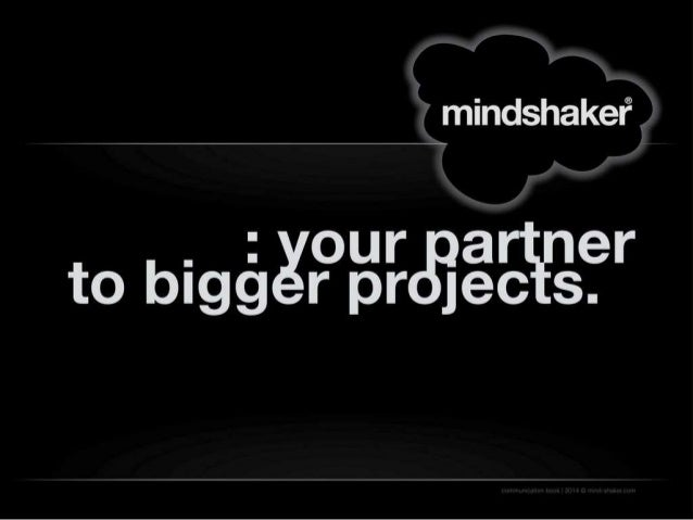 mindshaker - your partner to bigger projects