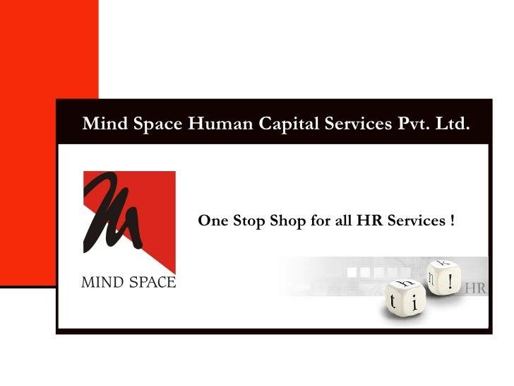 Mind Space Human Capital Services   Corporate Presentation