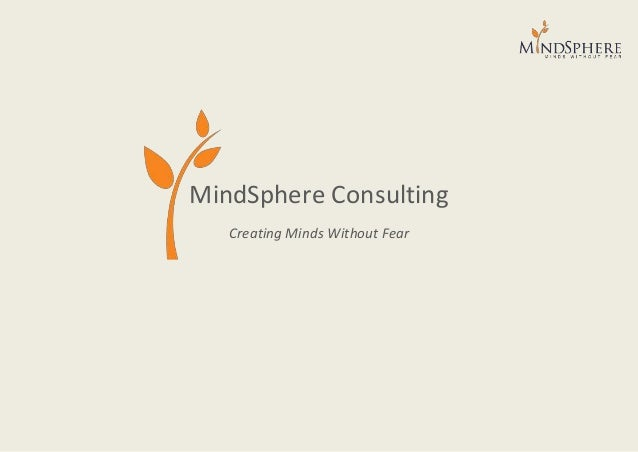 MindSphere Consulting Creating Minds Without Fear