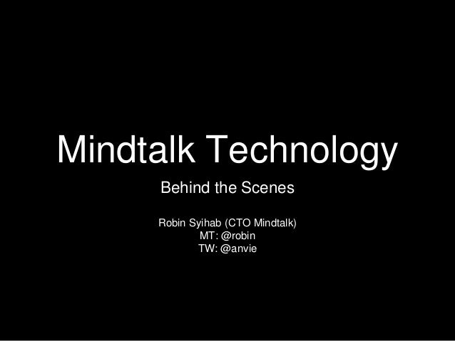 Mindtalk Tech - Behind the scenes