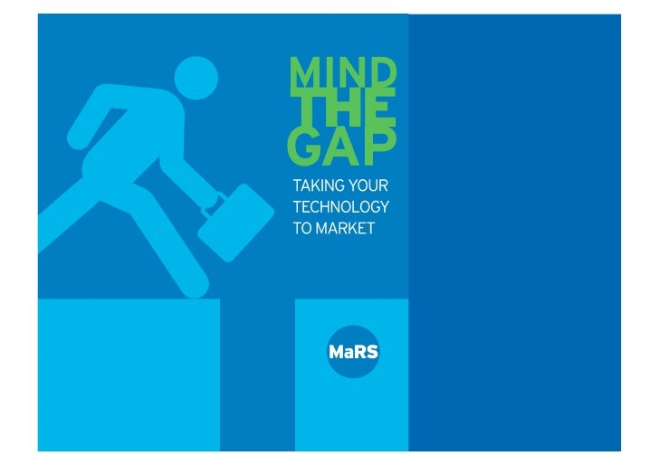 Mind The Gap: Bridging the gap between invention and market