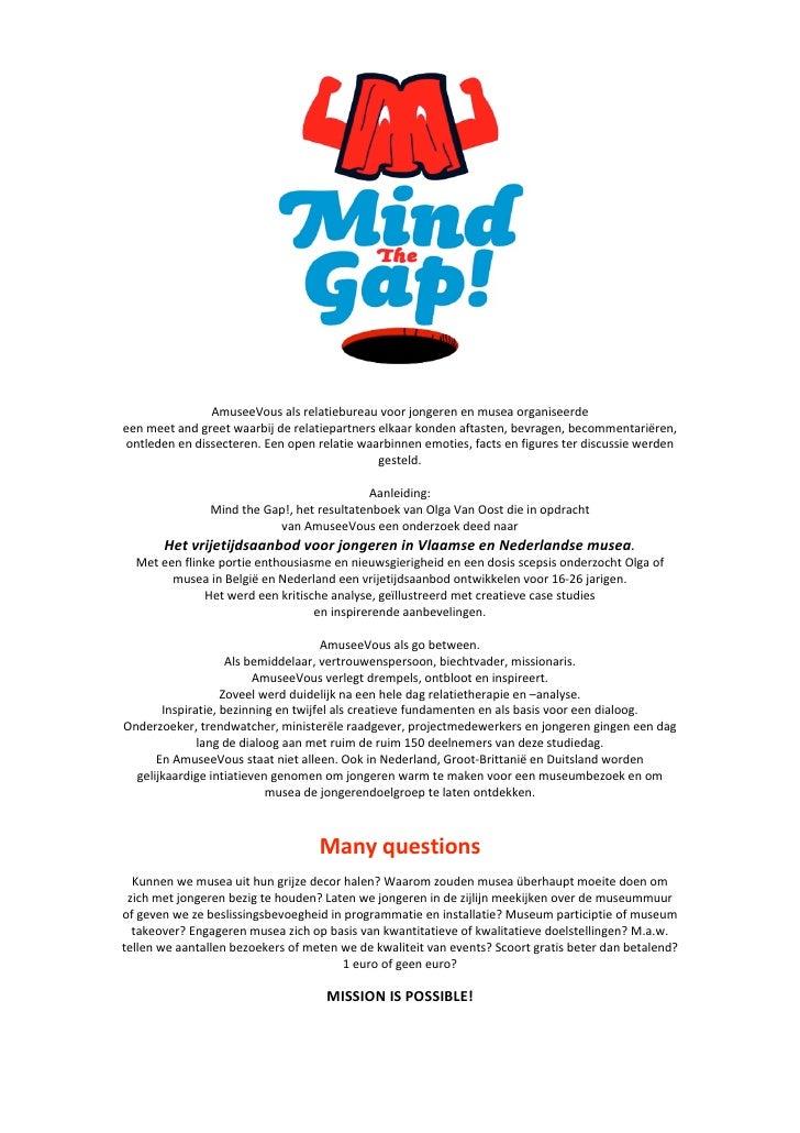 Mind The Gap Verslag