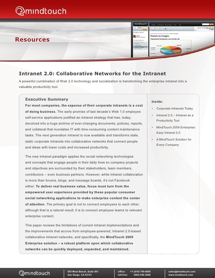 Resources      Intranet 2.0: Collaborative Networks for the Intranet  A powerful combination of Web 2.0 technology and soc...