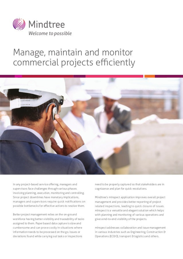 Manage, maintain and monitor commercial projects efficiently  In any project-based service offering, managers and  need to be...