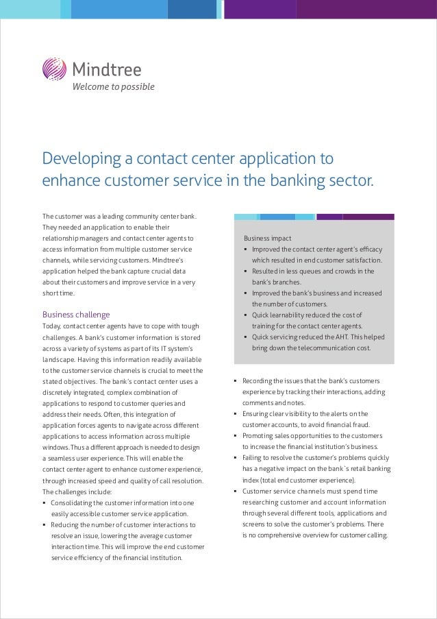 Developing a contact center application to enhance customer service in the banking sector. The customer was a leading comm...