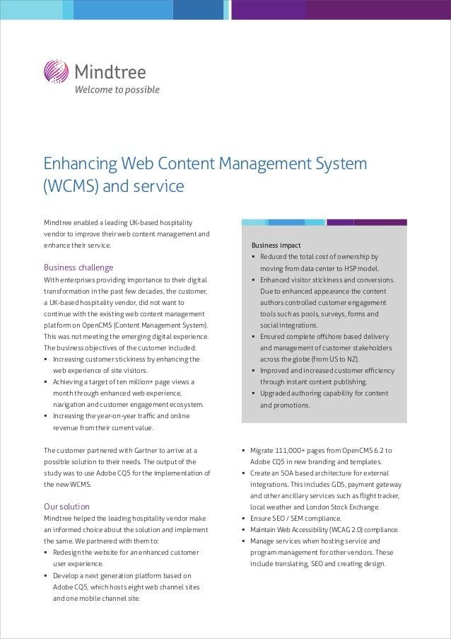 Enhancing Web Content Management System (WCMS) and service Mindtree enabled a leading UK-based hospitality vendor to impro...
