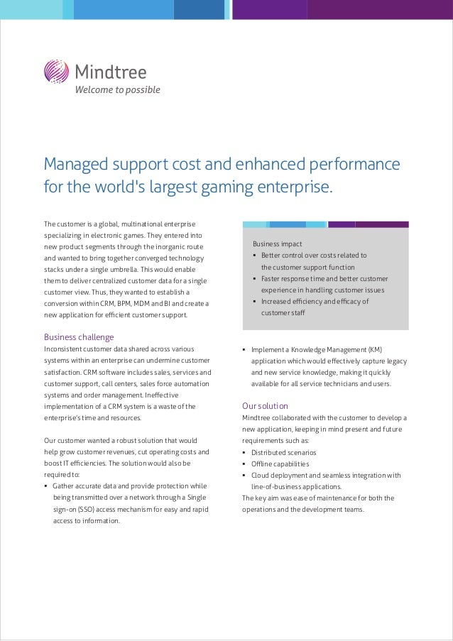 Managed support cost and enhanced performance for the world's largest gaming enterprise.