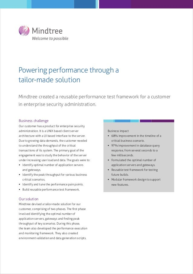 Powering performance through a tailor-made solution Mindtree created a reusable performance test framework for a customer ...