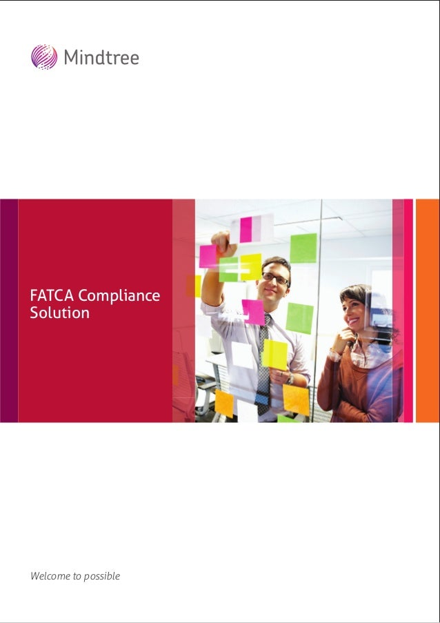 Welcome to possible Mindtree's insurance offerings FATCA Compliance Solution