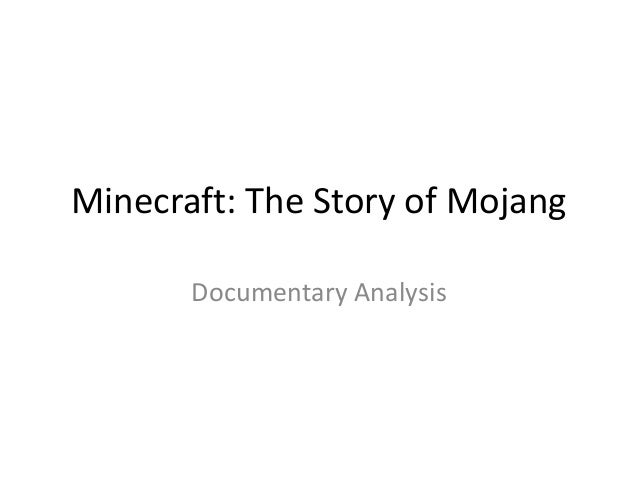 Minecraft: The Story Of Mojang - Documentary Analysis