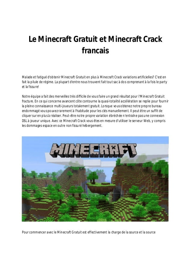 Le Minecraft Gratuit et Minecraft Crack francais Malade et fatigué d'obtenir Minecraft Gratuit en plus à Minecraft Crack v...