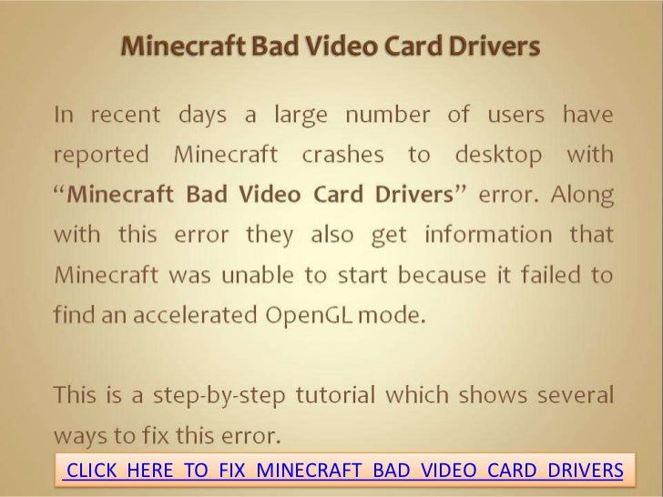 CLICK HERE TO FIX MINECRAFT BAD VIDEO CARD DRIVERS