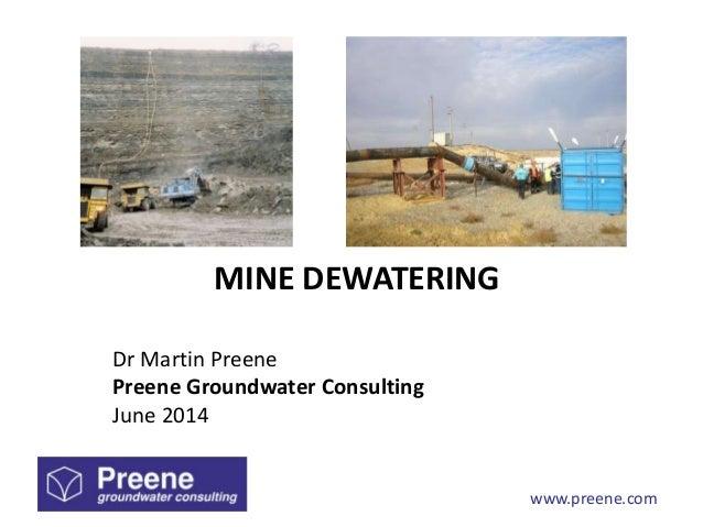 www.preene.com MINE DEWATERING Dr Martin Preene Preene Groundwater Consulting June 2014