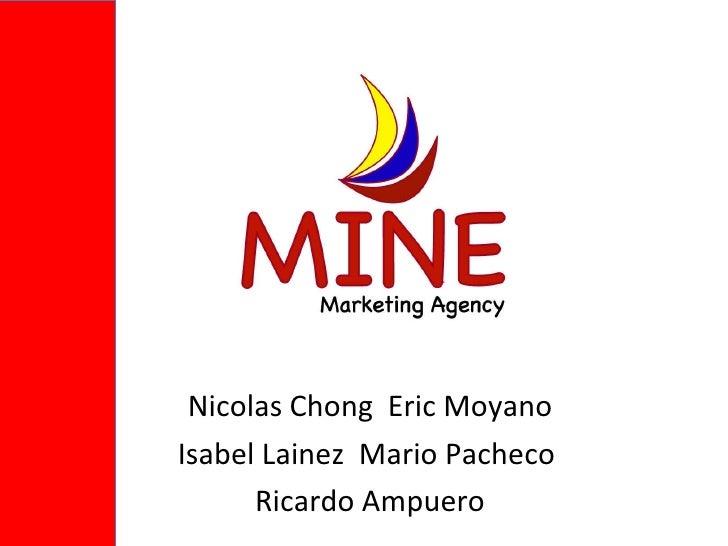 Mine mkt agency
