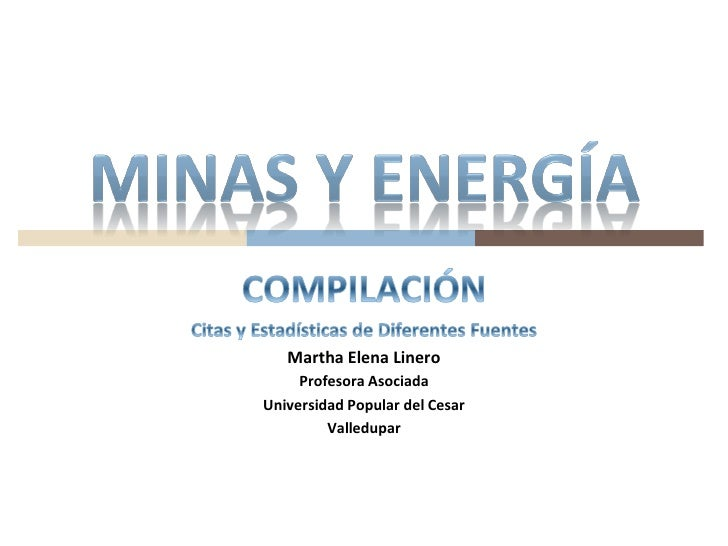 Martha Elena Linero     Profesora AsociadaUniversidad Popular del Cesar         Valledupar