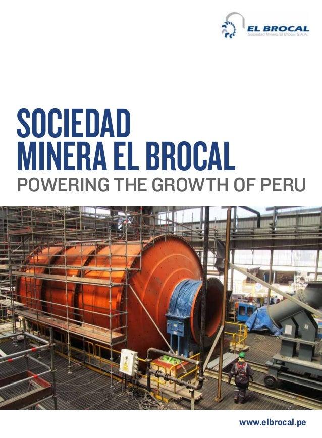 Sociedad Minera El Brocalof Peru Powering the growth  www.elbrocal.pe