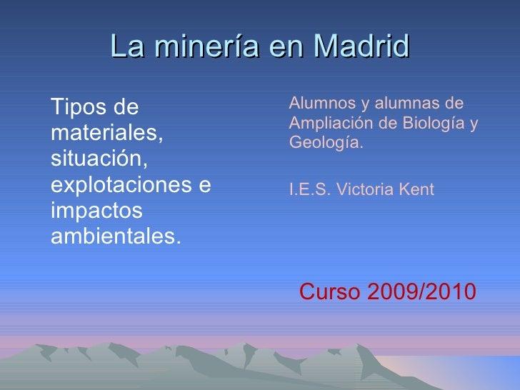 Minería en Madrid