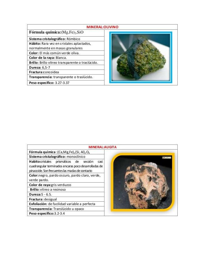 MINERAL:OLIVINOFórmula química:(Mg,Fe)2,SiOSistema cristalográfico: RómbicoHábito: Rara vez en cristales aplastados,normal...