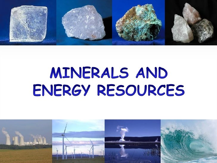 mineral and power resources This lesson deals with the mineral and power resources.