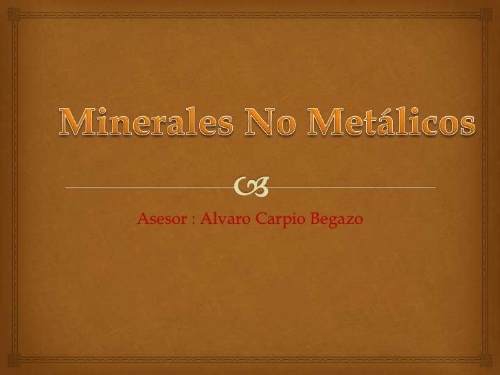 Asesor : Alvaro Carpio Begazo