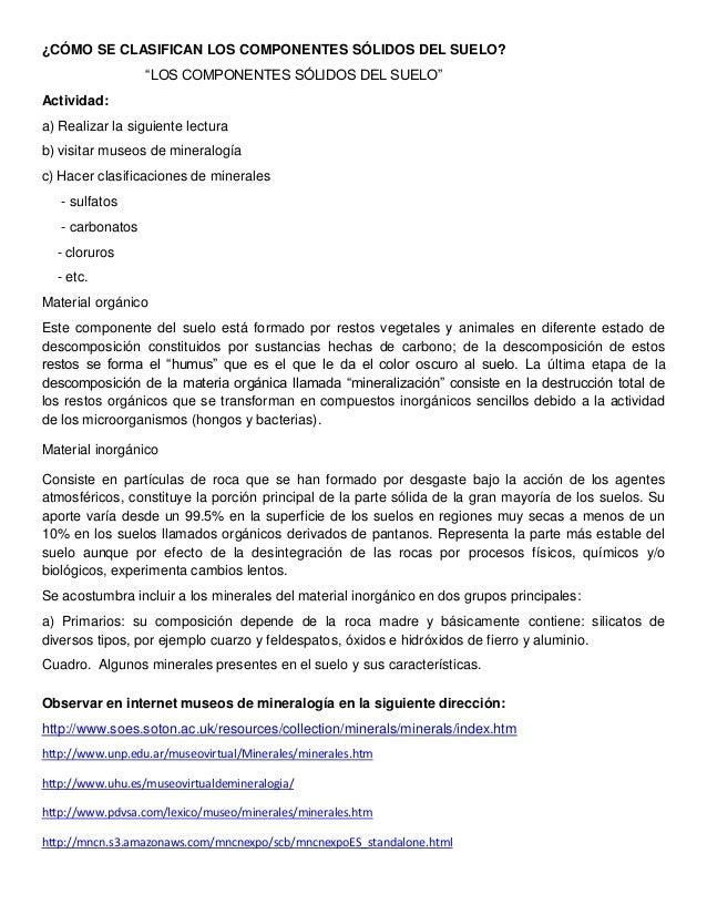 """¿CÓMO SE CLASIFICAN LOS COMPONENTES SÓLIDOS DEL SUELO?                  """"LOS COMPONENTES SÓLIDOS DEL SUELO""""Actividad:a) Re..."""