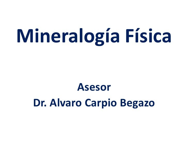 Mineralogía fisica1 x acb