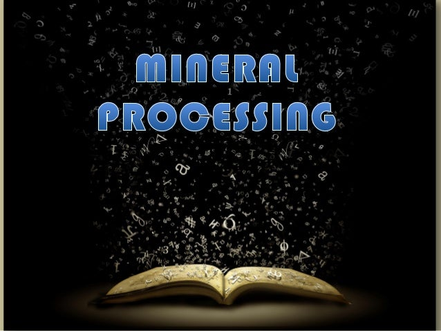 Mineral Processing
