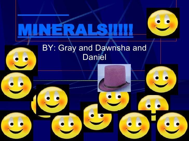 Minerals!!!!!