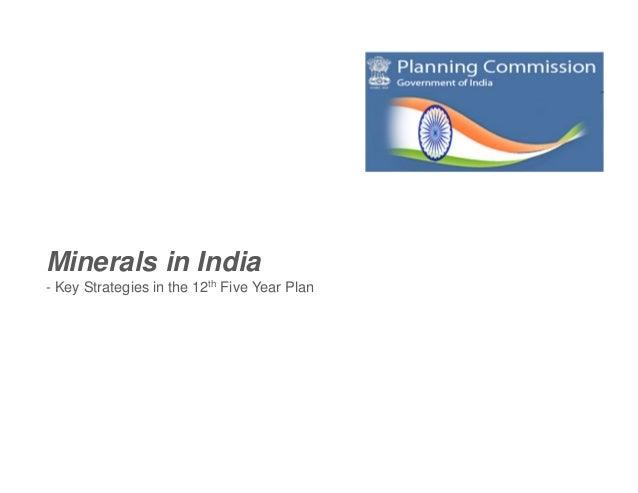 Minerals Sector Presentation - 12th Plan (2012 - 2017)