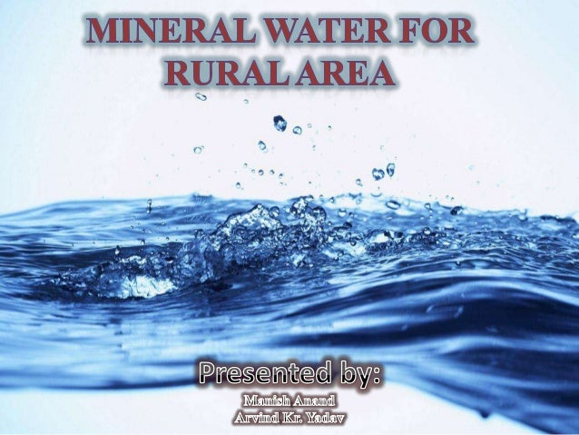 Mineral water for rural