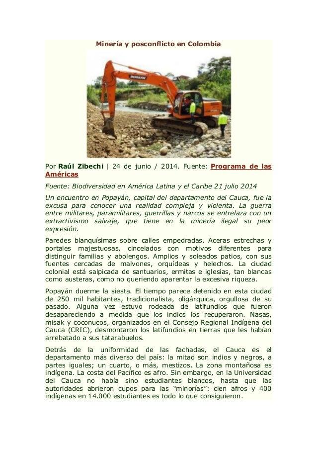 Minería y posconflicto en Colombia Por Raúl Zibechi | 24 de junio / 2014. Fuente: Programa de las Américas Fuente: Biodive...
