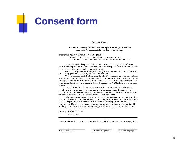 interview consent form dissertation Ethics consent form an ethics consent form is not always required for dissertation research at the undergraduate or master's level it will depend on: (a) whether it.