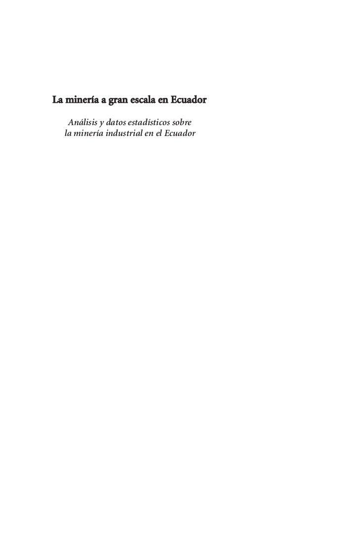 La minería a gran escala en Ecuador   Análisis y datos estadísticos sobre  la minería industrial en el Ecuador