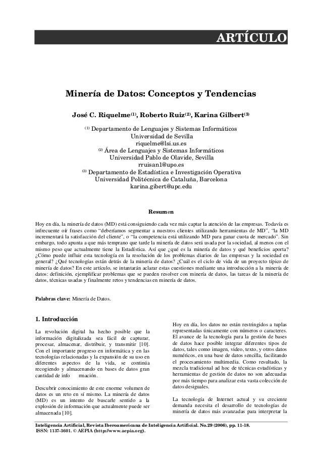 Inteligencia Artificial, Revista Iberoamericana de Inteligencia Artificial. No.29 (2006), pp. 11-18. ARTÍCULO Minería de D...