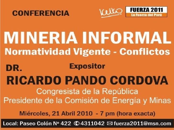 Mineria informal - Normatividad Vigente - Conflictos