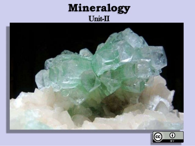 Mineralogy Unit-II