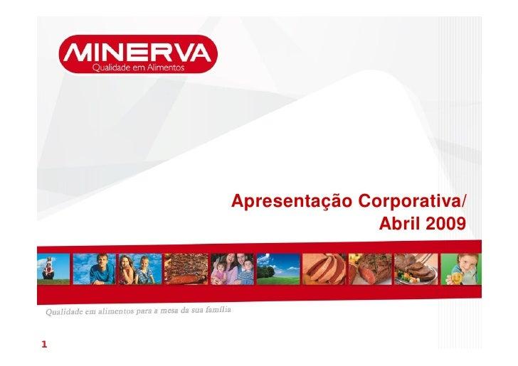 Apresentação Corporativa/                    Abril 2009     1