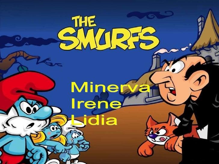 Minerva, lidia and irene