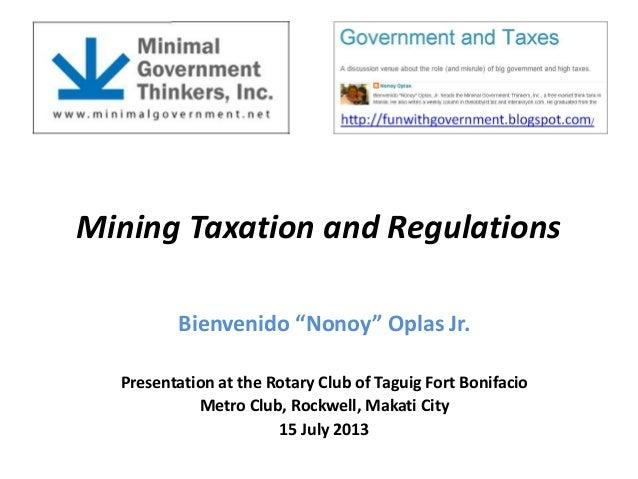 "Mining Taxation and Regulations Bienvenido ""Nonoy"" Oplas Jr. Presentation at the Rotary Club of Taguig Fort Bonifacio Metr..."