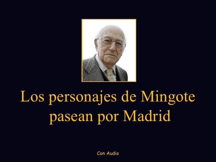 Los personajes de Mingote    pasean por Madrid          Con Audio