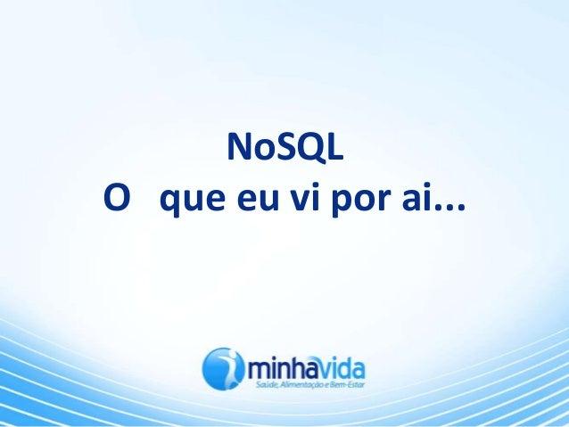 [MinhaVida TechDay] NoSQL