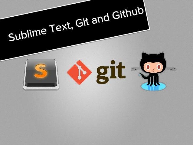 Mini Course: Sublime Text + Git + Github