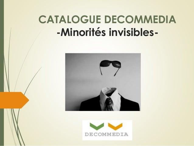 CATALOGUE DECOMMEDIA  -Minorités invisibles-
