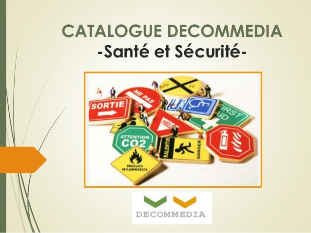 CATALOGUE DECOMMEDIA -Santé et Sécurité-