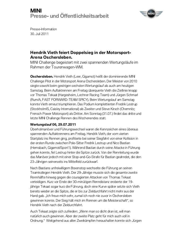 MINIPresse- und ÖffentlichkeitsarbeitPresse-Information30. Juli 2011Hendrik Vieth feiert Doppelsieg in der Motorsport-Aren...