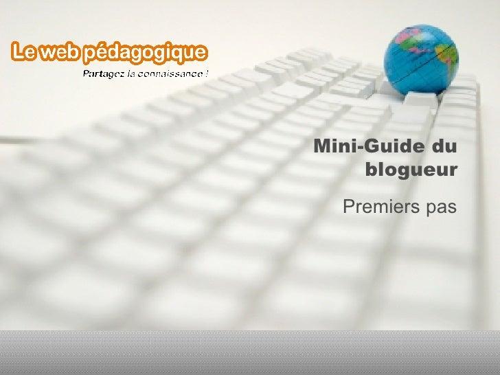 Mini-Guide du blogueur Premiers pas