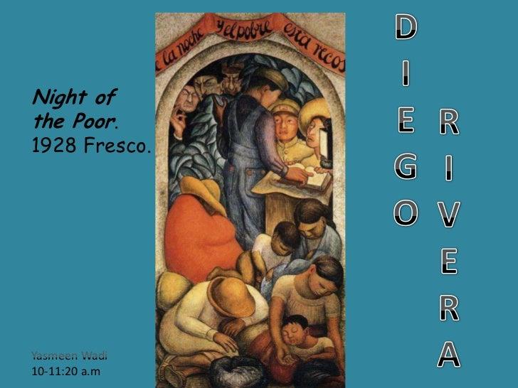 D<br />I<br />E<br />G<br />O   <br />Night of the Poor.<br />1928 Fresco.<br />R<br />I<br />V<br />E<br />R<br />A<br />...