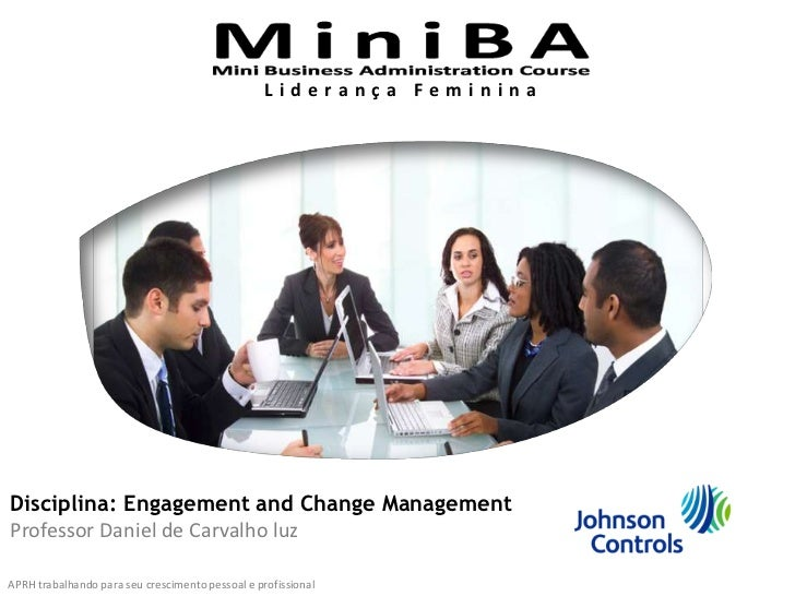 Projeto Inteligência Corporativa<br />Liderança Feminina<br />Disciplina: Engagement and Change Management<br />Professor ...